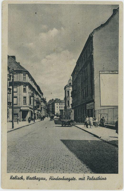 Hindenburgstr. mit Palastkino, Warthegau, Kalisz