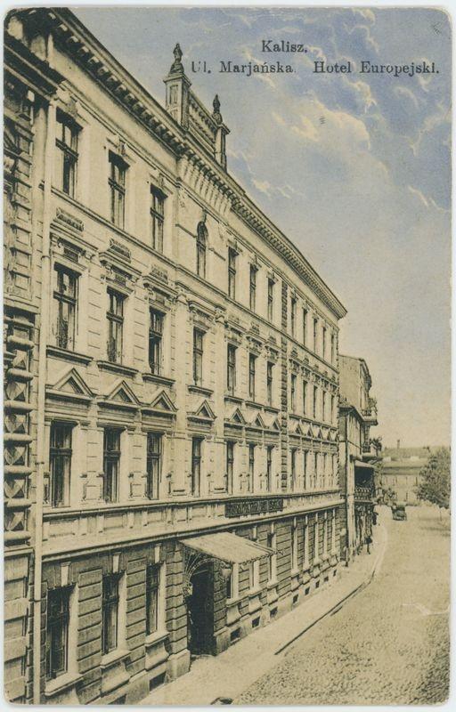 Hotel Europejski, ul. Marjańska, Kalisz