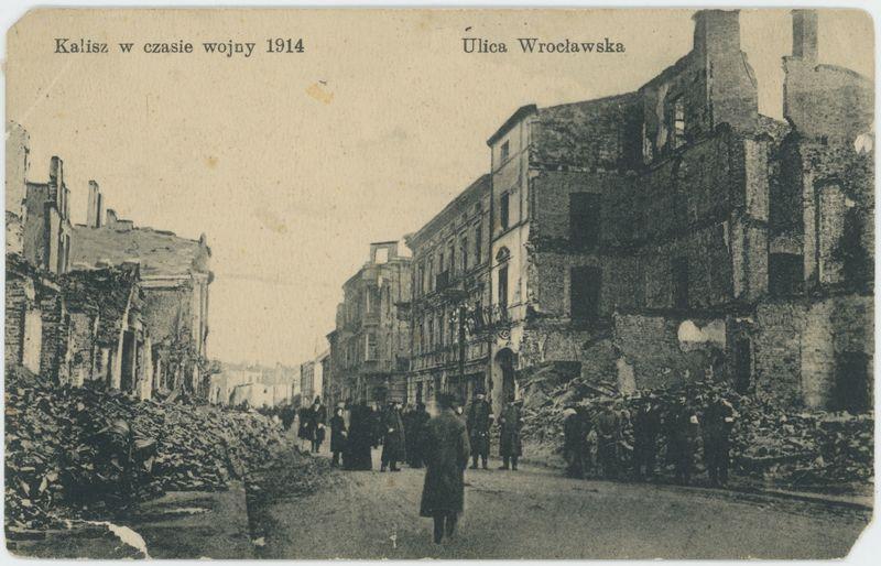 Ulica Wrocławska, Kalisz w czasie wojny 1914