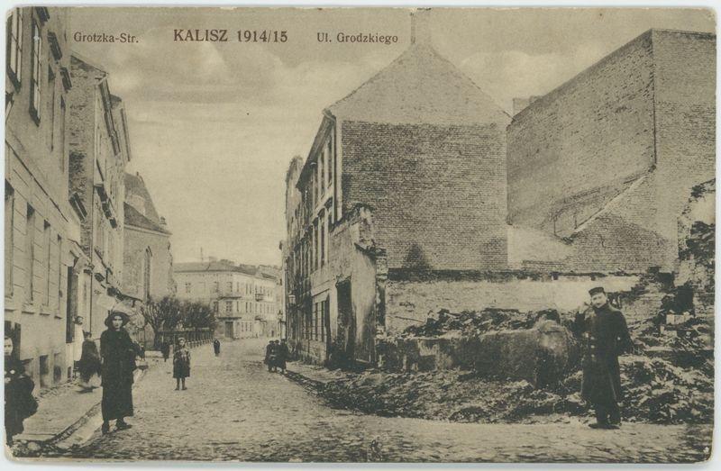 Ul. Grodzkiego, Kalisz 1914/15