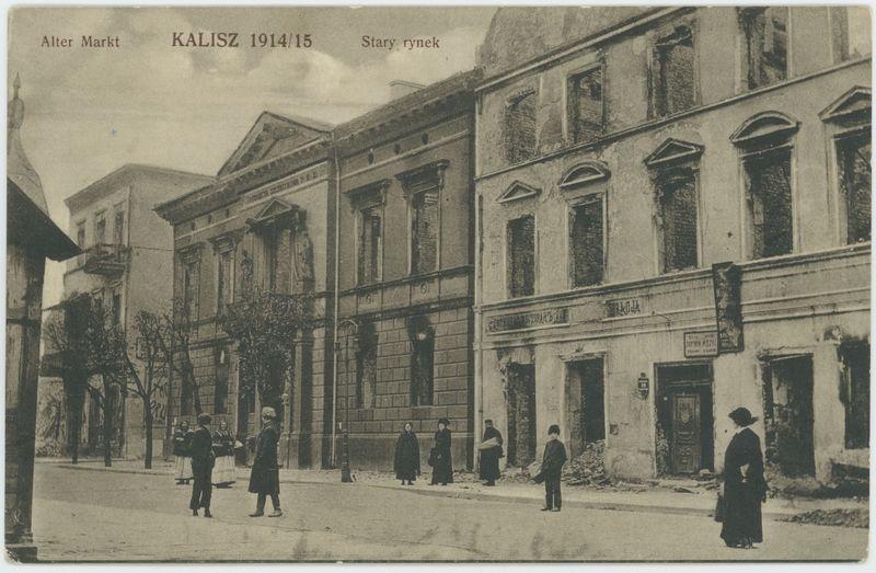 Stary rynek, Kalisz 1914/15