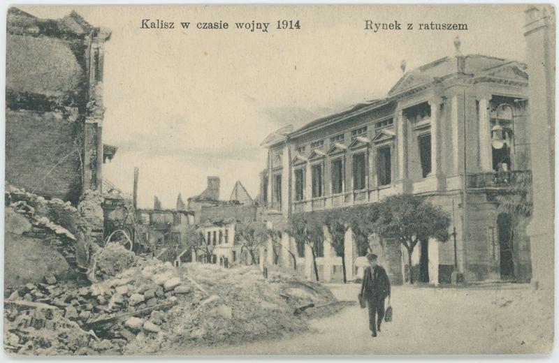 Rynek z ratuszem, Kalisz w czasie wojny 1914