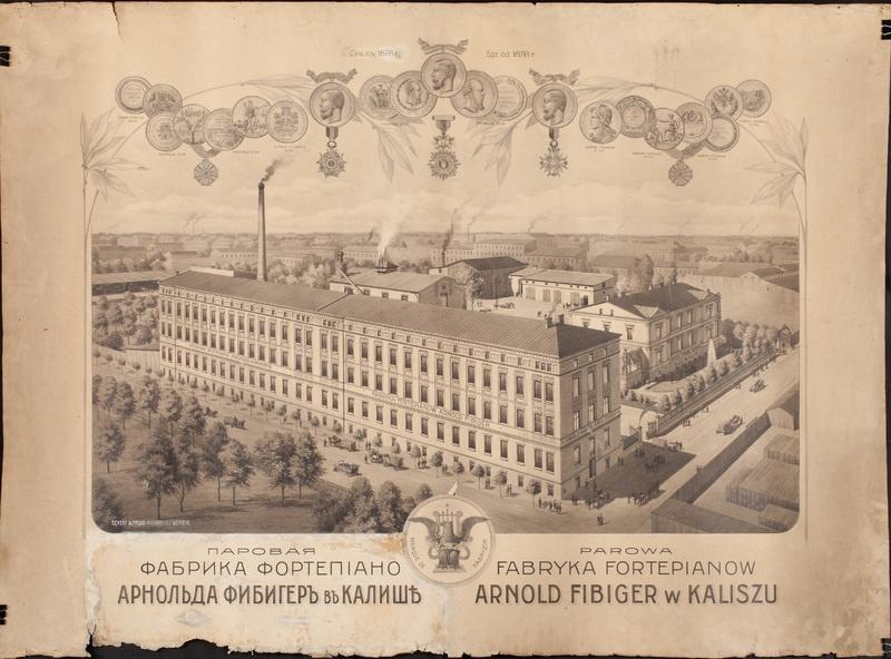 Parowa Fabryka Fortepianów Arnold Fibiger w Kaliszu